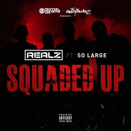 Squaded-Up-Realz-Heavytrackerz-So-largeSquaded Up