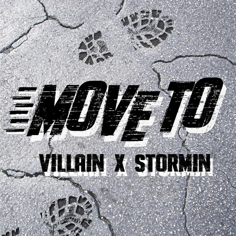 Villain x Stormin | Move To